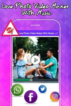 Love Photo Video Maker With Music apk screenshot