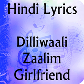 Lyrics of Dilliwaali Zaalim GF icon