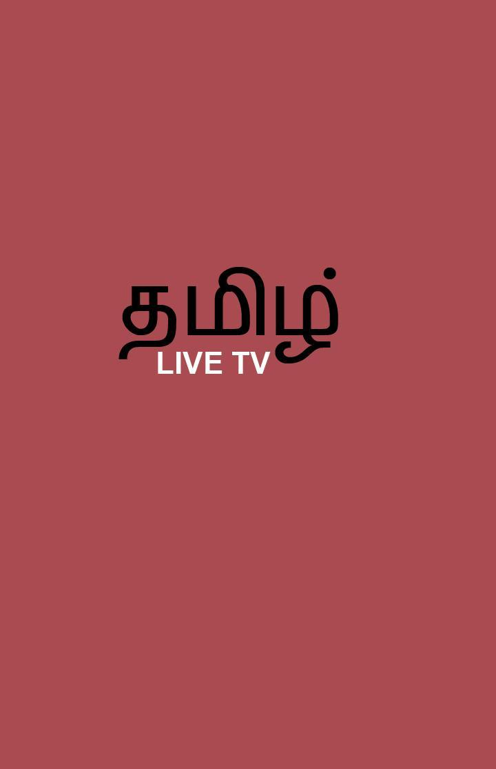 Live TAMIL TV - தமிழ் for Android - APK Download