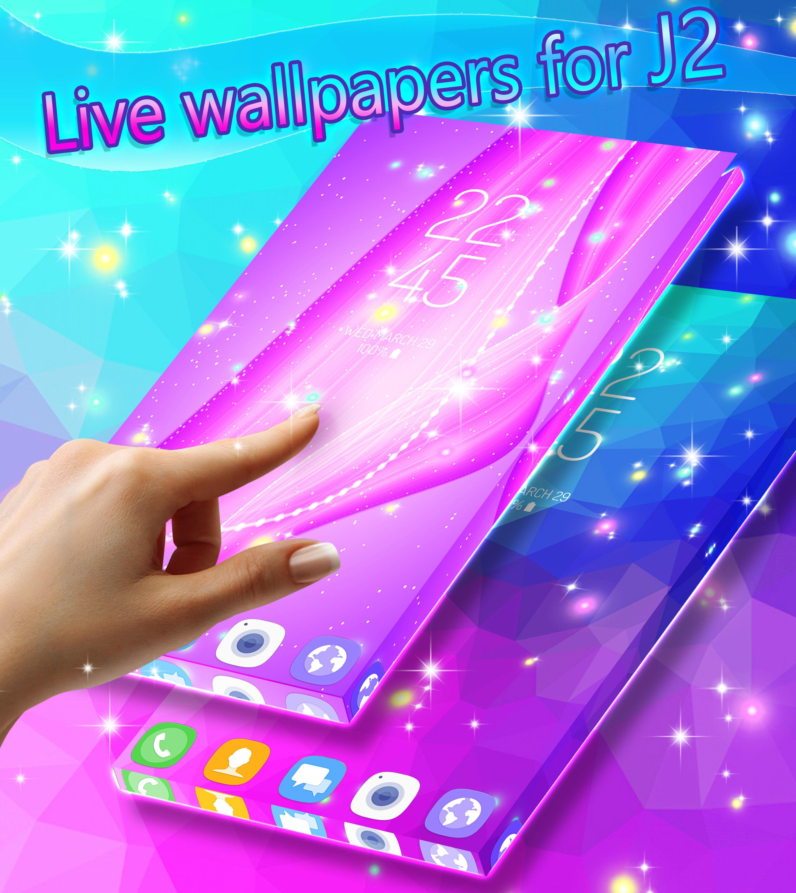 Live Wallpaper For Galaxy J2 For Android Apk Download