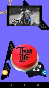 Thug Life Meme Button screenshot 2