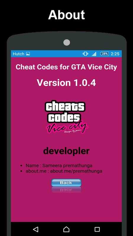 GTA Vice City Cheater - fans of fast android games for you entering and applying cheat codes. Use cheats on the go at any time, but do not abuse them as they can ...