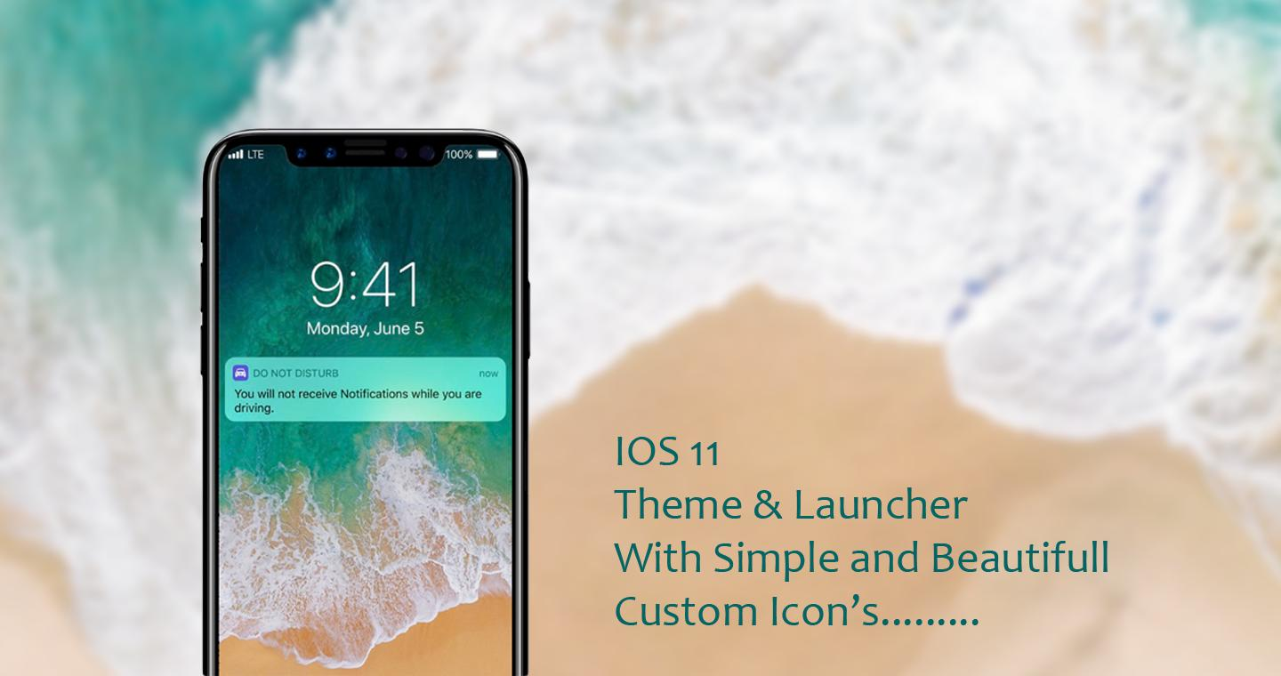 IOS 11 Theme for Android - APK Download