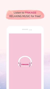 PINKAIDE : RELAXING MUSIC (Lullaby, White Noise) poster