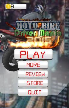 Moto Bike Driver Mania 2015 poster