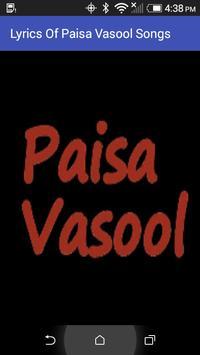 Lyrics Of Paisa Vasool Songs poster