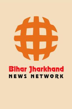 Bihar Jharkhand News Network poster