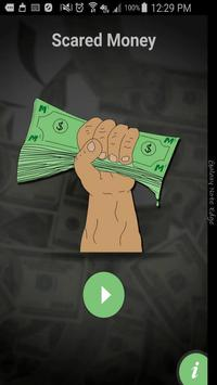 Scared Money apk screenshot