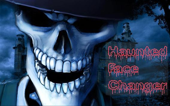 Haunted Face Changer screenshot 4