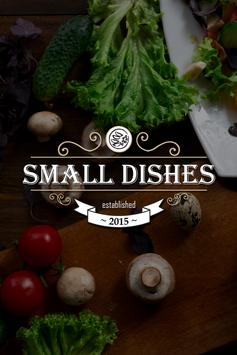 Small Dishes poster