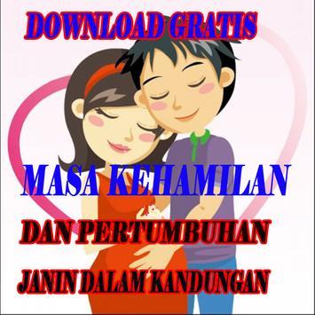 MASA KEHAMILAN DAN PERTUMBUHAN JANIN L3NGKAP poster