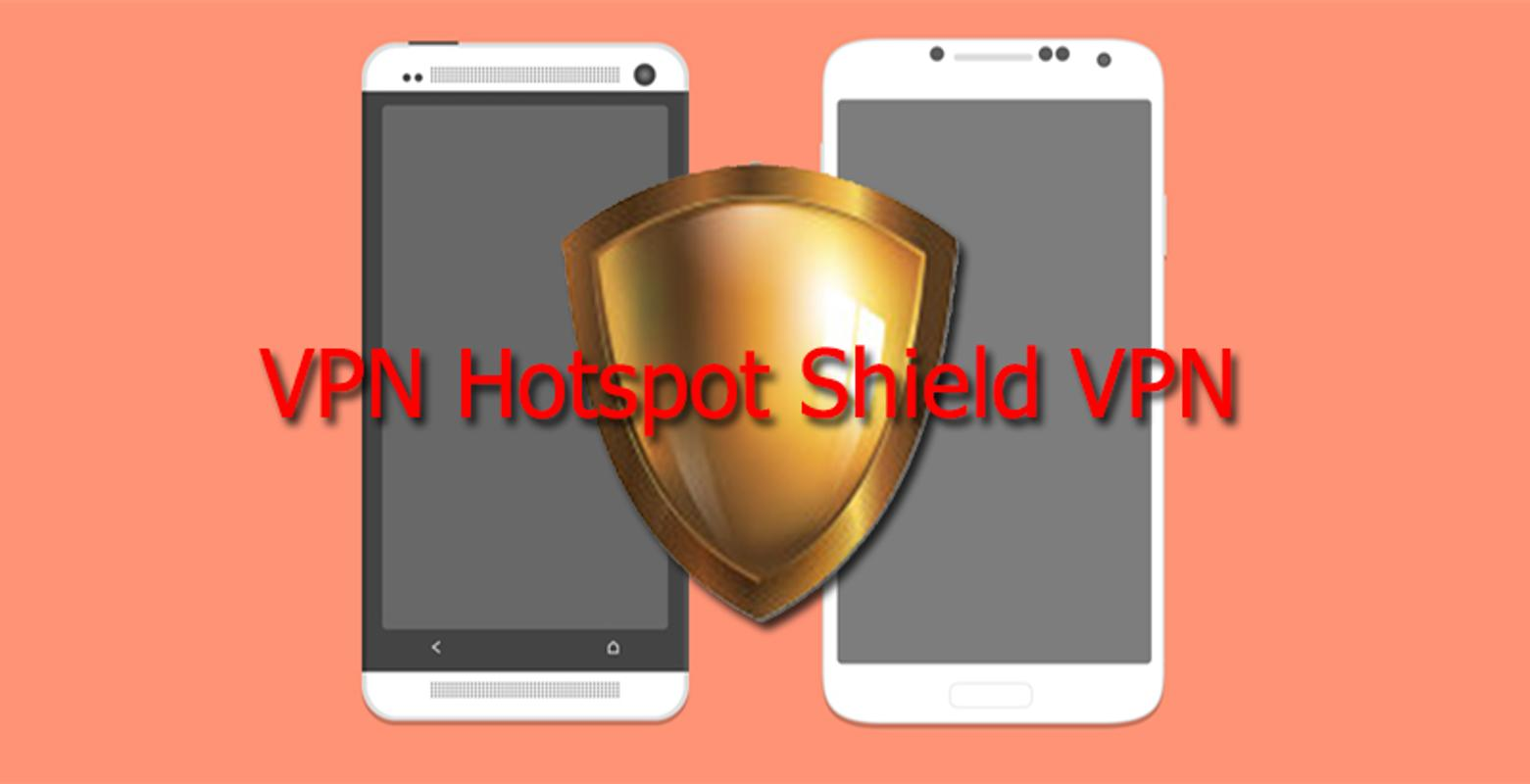 How to unblock movies for free with Hotspot Shield VPN