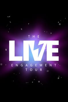 The Live Engagement Tour poster
