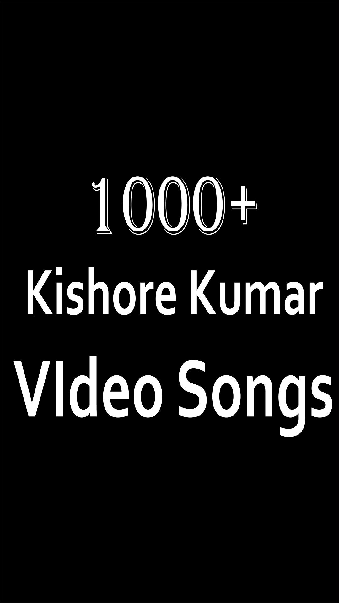 1000+ Kishore Kumar all songs for Android - APK Download