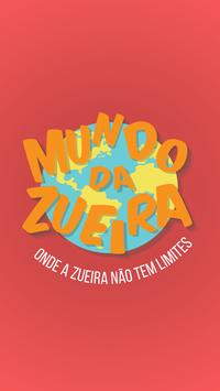 Mundo da Zueira poster