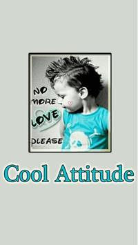 Cool Attitude Status poster