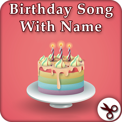 Birthday Song With Name Apk 1 11 Download For Android Download Birthday Song With Name Apk Latest Version Apkfab Com