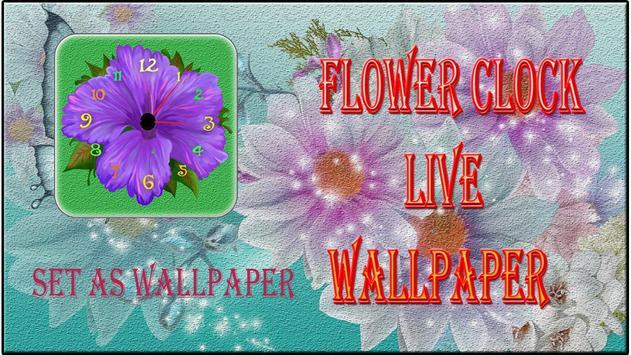Flower Live  Clock Wallpaper poster