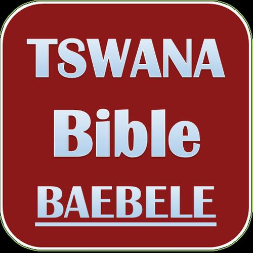 TSWANA BIBLE for Android - APK Download