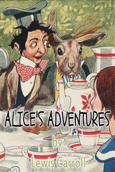 Alice's Adventures -Lewis Carroll (Original Novel) poster