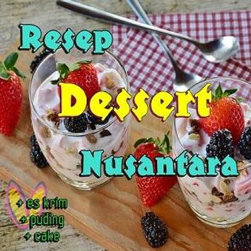 Resep Dessert Hidangan Penutup Terbaik For Android Apk Download