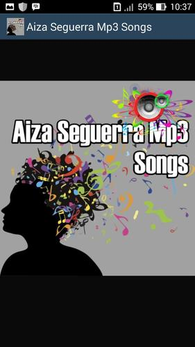 Aiza seguerra mp3 songs for android apk download.