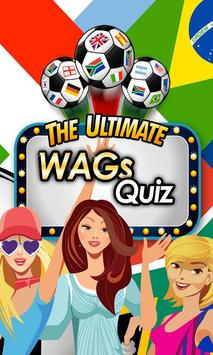 Ultimate WAGs Quiz poster