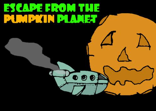 Escape from the Pumpkin Planet poster