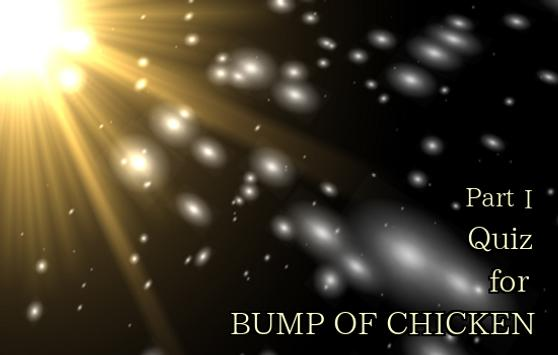 Quiz for BUMP OF CHICKEN PartⅠ poster