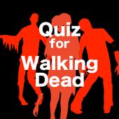 極限のサバイバルドラマ!Quiz for ウォーキングデッド icon