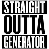 Straight Outta Generator icon