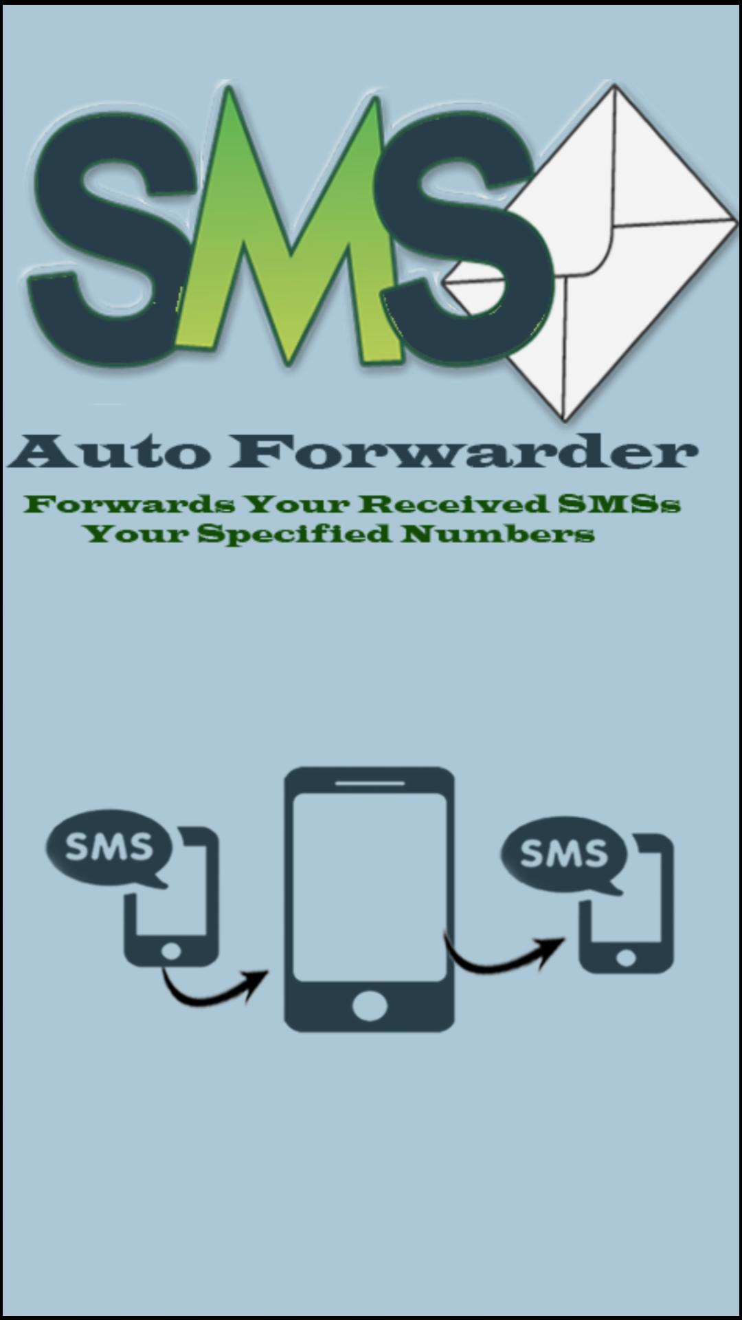 SMS Auto Forwarder for Android - APK Download