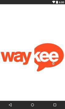 Waykee poster