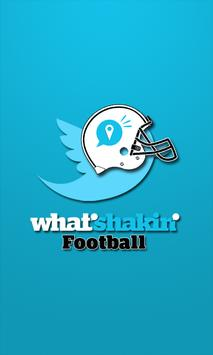 What's Shakin' Football poster