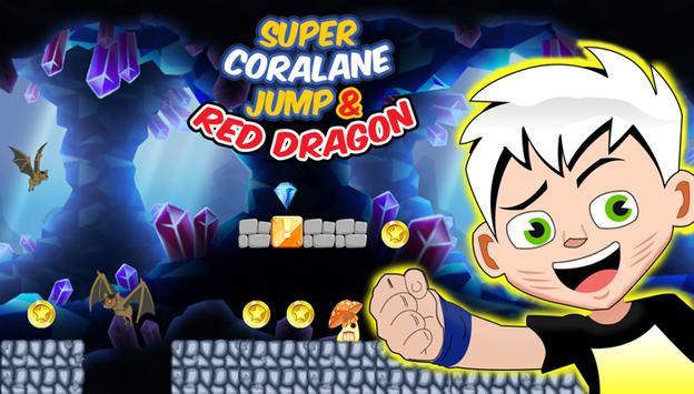 Super Coralane Jump & Red Dragon poster