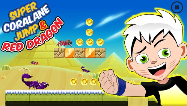 Super Coralane Jump & Red Dragon apk screenshot