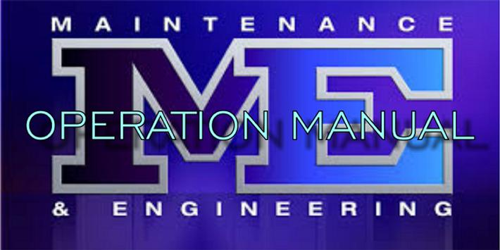 Maintenance & Engineering Operation Manual poster