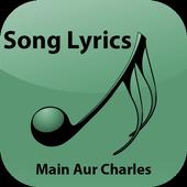 Lyrics of Main Aur Charles icon