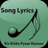 Lyrics Kis Kisko Pyaar Karoon icon