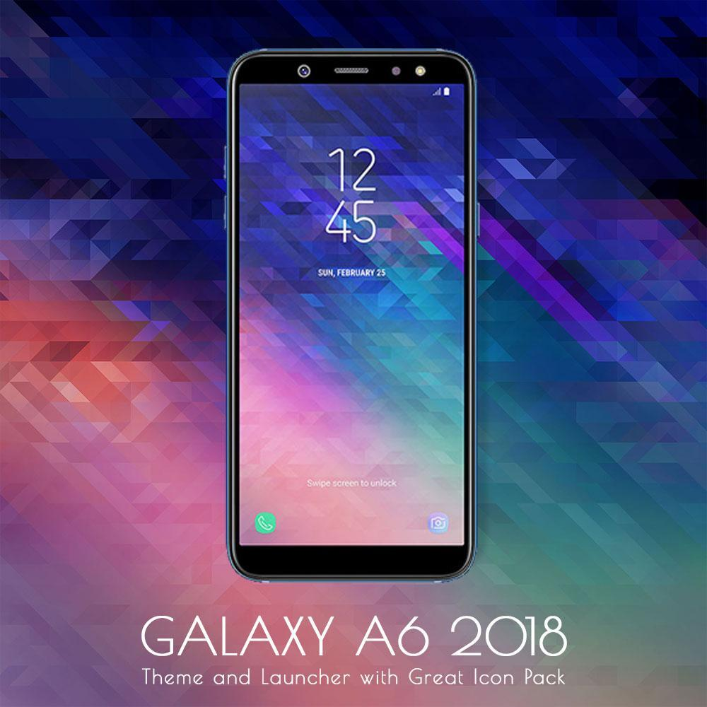 Samsung Galaxy A6 2018 Theme And Launcher For Android Apk Download