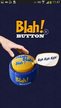 Blah! Button ® poster