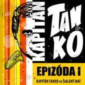 Kapitán Tanko: Epizóda 1 icon