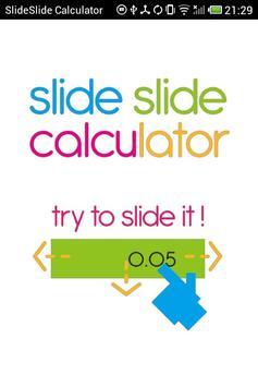 SlideSlideCalculator poster