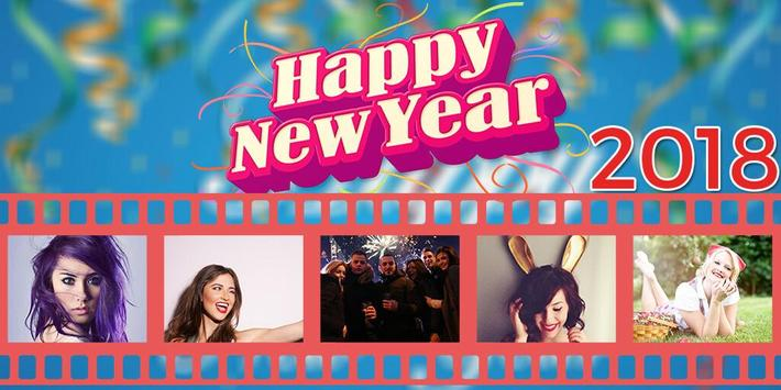 New Year Photo Video Maker 2018 poster