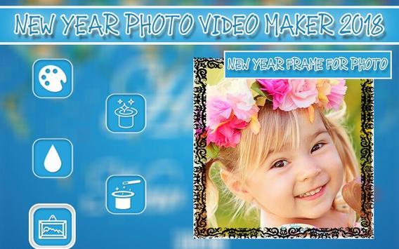 New Year Photo Video Maker 2018 screenshot 3