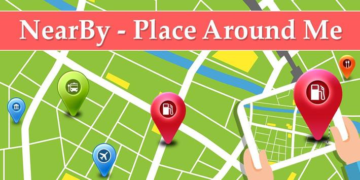 NearBy Place Around Me - Find Nearest Place on Map poster