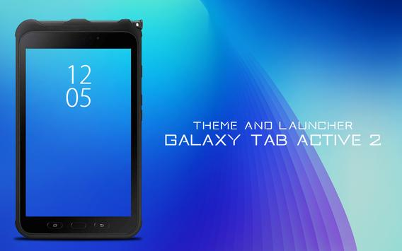 Theme for Galaxy Tab Active 2 poster