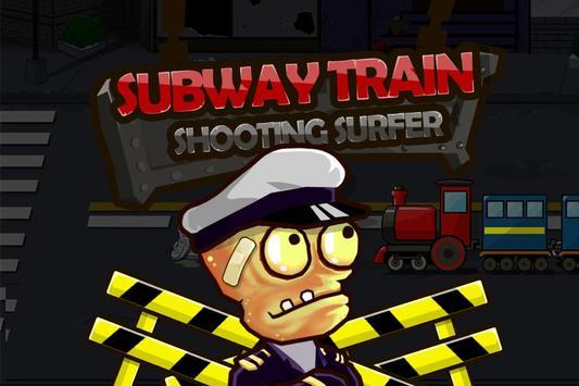 Subway Shooting Train poster