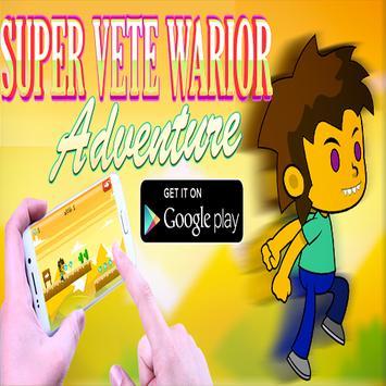 Super Vete Warrior Adventure poster
