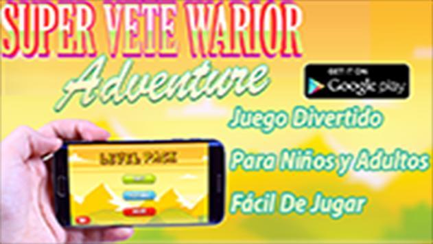 Super Vete Warrior Adventure apk screenshot